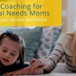 Life coaching for special needs moms